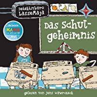 Das Schulgeheimnis (Detektivbüro LasseMaja 1) Hörbuch