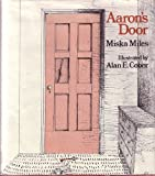 Aaron's Door (0316570176) by Miles, Miska