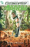 Green Arrow Vol. 1: Into the Woods (Green Arrow (Graphic Novels))