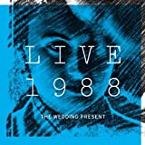 Live 1988 ~ The Wedding Present