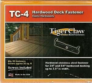 Tiger Claw Hidden Deck Fasteners Tc 4 Exotic Hardwoods