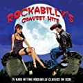 Rockabilly'S Gravest Hits, 75 Hard Hitting Rockabilly Classics