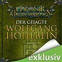 Der Gejagte (Die Chronik der Unsterblichen 7) Hörbuch von Wolfgang Hohlbein Gesprochen von: Dietmar Wunder
