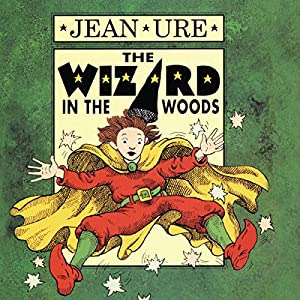 The Wizard in the Woods Audiobook
