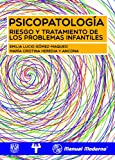 img - for Psicopatolog a. Riesgo y tratamiento de los problemas infantiles (Spanish Edition) book / textbook / text book