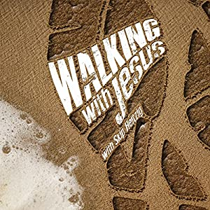 Walking with Jesus Audiobook