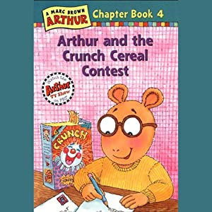 Arthur and the Crunch Cereal Contest | [Marc Brown]