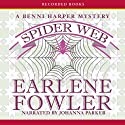 Spider Web: A Benni Harper Mystery (       UNABRIDGED) by Earlene Fowler Narrated by Johanna Parker
