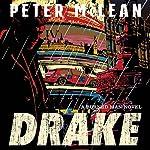 Drake: The Burned Man, Book 1   Peter McLean