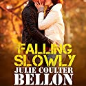 Falling Slowly (Hostage Negotiation Team #1.5) Audiobook by Julie Coulter Bellon Narrated by Simon Pringle-Wallace