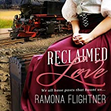 Reclaimed Love: Banished Saga, Book 2 (       UNABRIDGED) by Ramona Flightner Narrated by Lauren McCullough