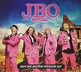Songtexte von J.B.O. - Nur die Besten werden alt