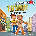 Flat Stanley and the Very Big Cookie Audiobook by Jeff Brown Narrated by Vinnie Pena