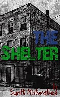 (FREE on 8/12) The Shelter by SunHi Mistwalker - http://eBooksHabit.com