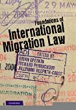 img - for Foundations of International Migration Law [Hardcover] [2012] Brian Opeskin, Richard Perruchoud, Jillyanne Redpath-Cross book / textbook / text book