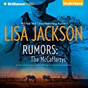 Rumors: The McCaffertys Audiobook by Lisa Jackson Narrated by Todd Haberkorn