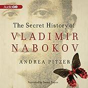 The Secret History of Vladimir Nabokov Audiobook