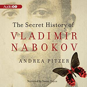 The Secret History of Vladimir Nabokov Audiobook