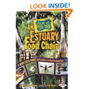 An Estuary Food Chain: A Who-Eats-What Adventure in North America (Follow That Food Chain)