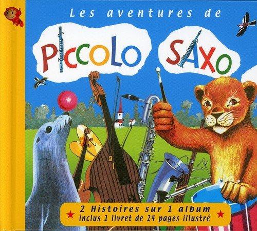 les-aventures-de-piccolo-saxo-vol-1