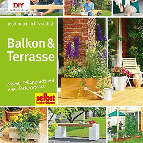 Balkon terrasse m bel pflanzent pfe und dekoratives for Dekoration balkon selber machen