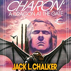 Charon: A Dragon at the Gate: The Four Lords of the Diamond, Book 3 | [Jack L. Chalker]