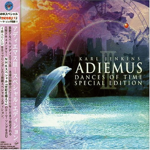 Adiemus - Adiemus III: Dances of Time (Special Edition) - Zortam Music