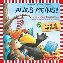 Alles meins! und weitere Geschichten vom kleinen Raben Socke (       ungekürzt) von Nele Moost, Annet Rudolph Gesprochen von: Jan Delay