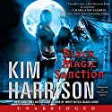 Black Magic Sanction: Rachel Morgan, Book 8 (       UNABRIDGED) by Kim Harrison Narrated by Marguerite Gavin