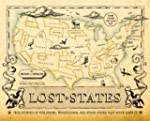 Lost States: True Stories of Texlahom...