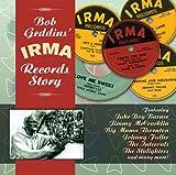echange, troc Various - Bob Geddin's Irma Records Stor