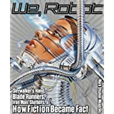 We, Robot: Skywalker's Hand, Blade Runners, Iron Man, Slutbots, and How Fiction Became Fact