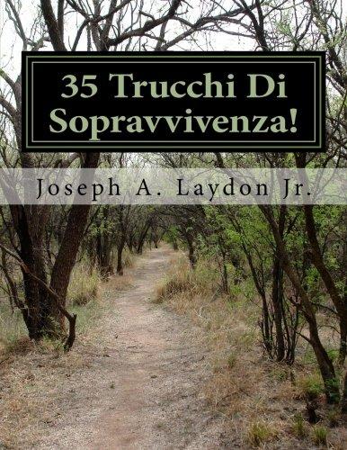 35 Trucchi Di Sopravvivenza!