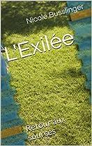 L'exilée: Retour Aux Sources (french Edition)