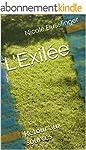 L'Exil�e: Retour aux sources