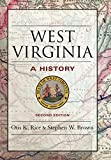 West Virginia: A History (0813118549) by Rice, Otis K.