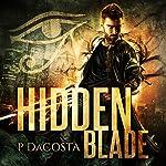 Hidden Blade: Soul Eater Series, Book 1 | Pippa DaCosta