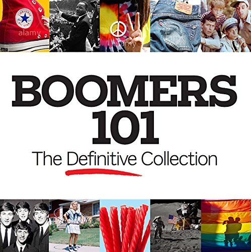 Boomers 101: The Definitive Collection - Susan Carol McCarthy