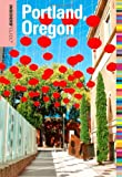 Insiders Guide to Portland, Oregon, 7th (Insiders Guide Series)