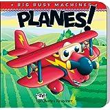 Planes! (Big Busy Machines)