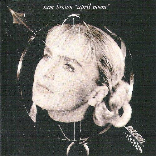 Brown, Sam - April Moon - Zortam Music