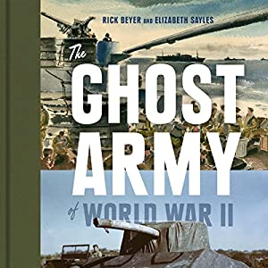 The Ghost Army of World War II Audiobook
