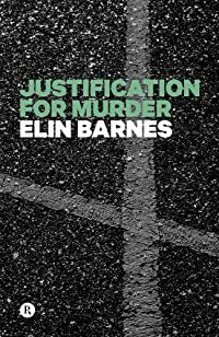 (FREE on 7/3) Justification For Murder by Elin Barnes - http://eBooksHabit.com