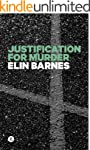 Justification for Murder (The Darcy L...