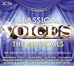Classical Voices - The Musicals [3CDs] by Sony Music Classical