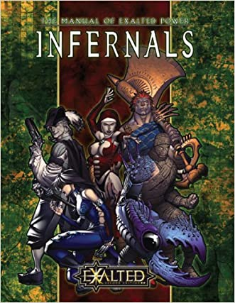 Infernals: The Manual of Exalted Power