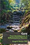 Cure Your Autoimmune and Inflammatory...