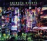 Shibuya Nights: Live In Tokyo by Agitation Free