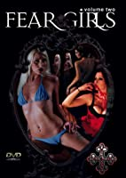Fear Girls Volume Two