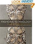 Fashion and Technology: A Guide to Ma...